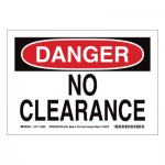 Brady 116151 DANGER No Clearance Signs